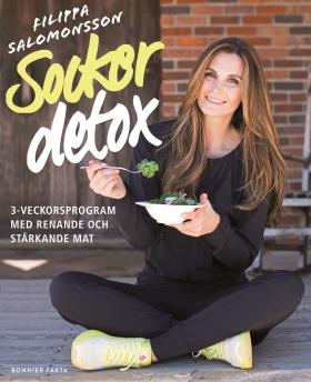 Sockerdetox - 3-veckorsprogram med renande och stärkande mat