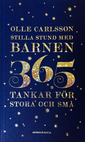 Stilla stund med barnen : 365 tankar för stora och små av Olle Carlsson