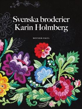 Svenska broderier av Karin Holmberg