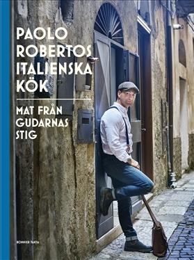 Paolo Robertos italienska kök av Paolo Roberto