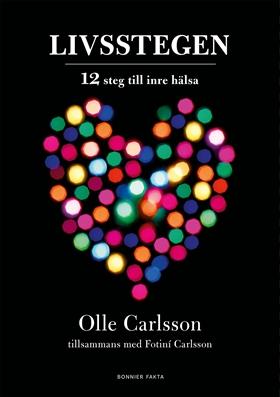 E-bok Livsstegen : 12 steg till inre hälsa av Olle Carlsson