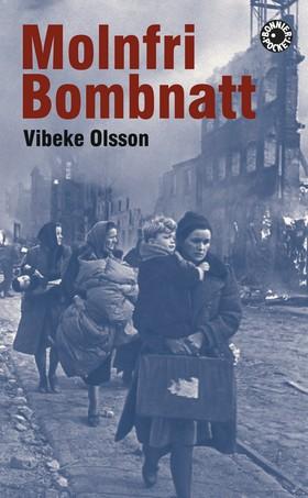 Molnfri bombnatt av Vibeke Olsson