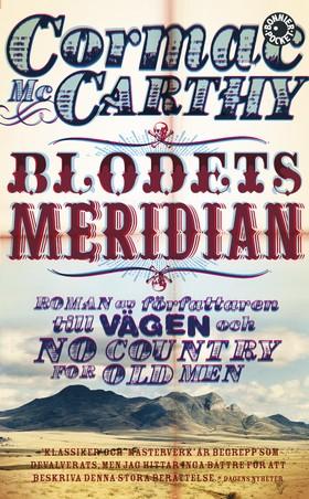 Blodets meridian av Cormac McCarthy