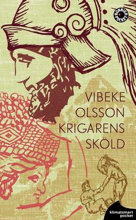 Krigarens sköld av Vibeke Olsson