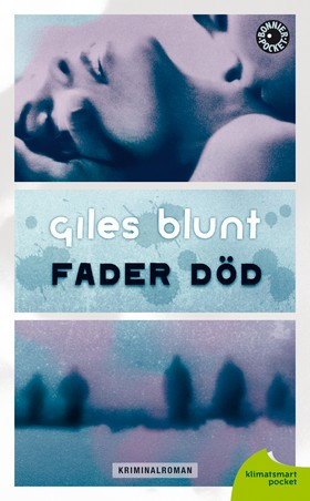 Fader Död av Giles Blunt