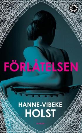 Förlåtelsen av Hanne-Vibeke Holst