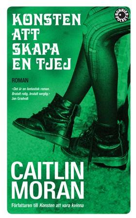 Konsten att skapa en tjej av Caitlin Moran
