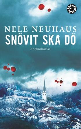 Snövit ska dö av Nele Neuhaus