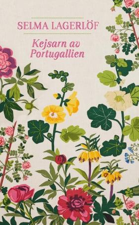 Kejsarn av Portugallien av Selma Lagerlöf
