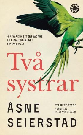 Två systrar : ett reportage av Åsne Seierstad