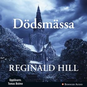 Ljudbok Dödsmässa av Reginald Hill