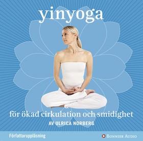 Ljudbok Yinyoga för ökad cirkulation och smidighet av Ulrica Norberg