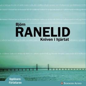 Ljudbok Kniven i hjärtat av Björn Ranelid