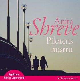 Ljudbok Pilotens hustru av Anita Shreve