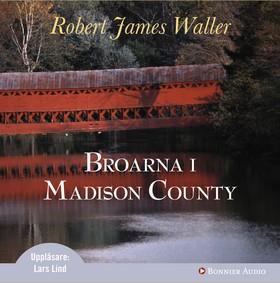 Ljudbok Broarna i Madison County av Robert James Waller