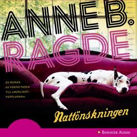 Ljudbok Nattönskningen av Anne B. Ragde