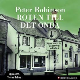 Ljudbok Roten till det onda av Peter Robinson