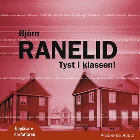 Ljudbok Tyst i klassen! av Björn Ranelid