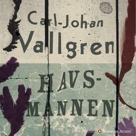 Ljudbok Havsmannen av Carl-Johan Vallgren