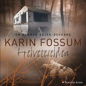 Ljudbok Helveteselden av Karin Fossum