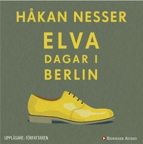 Ljudbok Elva dagar i Berlin av Håkan Nesser
