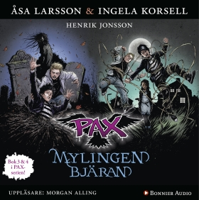 PAX 3 & 4: Mylingen & Bjäran