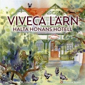 Ljudbok Halta hönans hotell av Viveca Lärn
