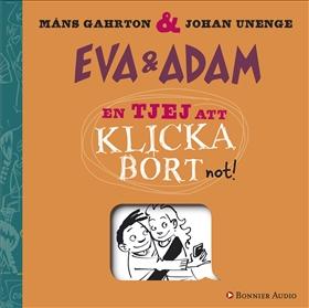 Ljudbok Eva & Adam. En tjej att klicka bort av Måns Gahrton
