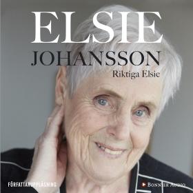 Ljudbok Riktiga Elsie av Elsie Johansson