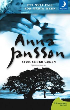 Stum sitter guden av Anna Jansson