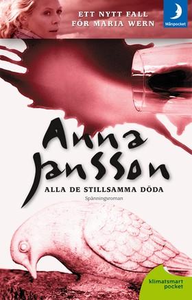 Alla de stillsamma döda av Anna Jansson