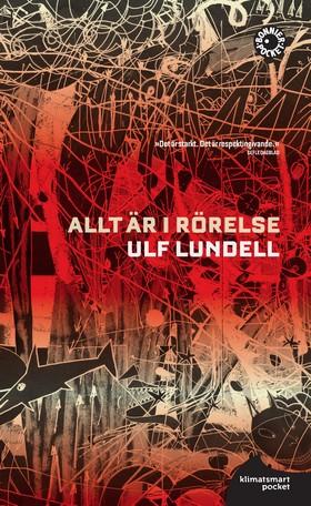Allt är i rörelse av Ulf Lundell