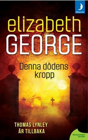 Denna dödens kropp av Elizabeth George