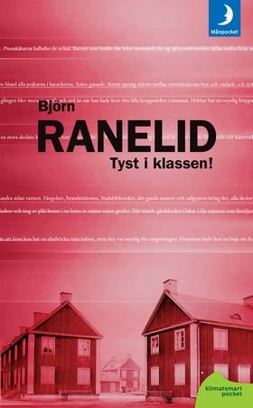 Tyst i klassen! av Björn Ranelid