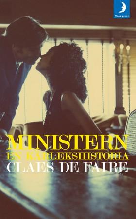 Ministern : en kärlekshistoria av Claes De Faire