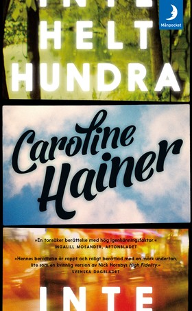 Inte helt hundra av Caroline Hainer