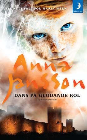 Dans på glödande kol av Anna Jansson