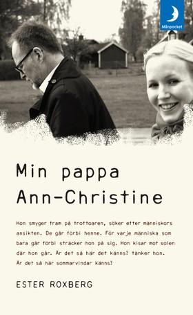 Min pappa Ann-Christine av Ester Roxberg
