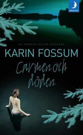 Carmen och döden av Karin Fossum
