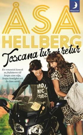 Toscana tur och retur av Åsa Hellberg