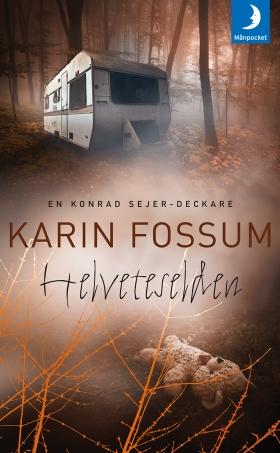 Helveteselden av Karin Fossum