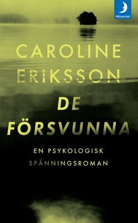 De försvunna av Caroline Eriksson