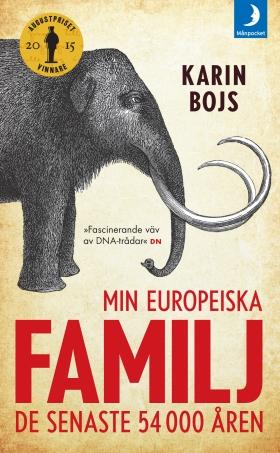 Min europeiska familj : de senaste 54 000 åren av Karin Bojs