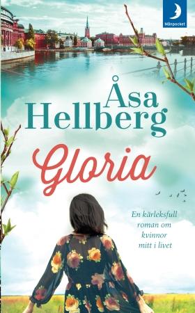 Gloria av Åsa Hellberg