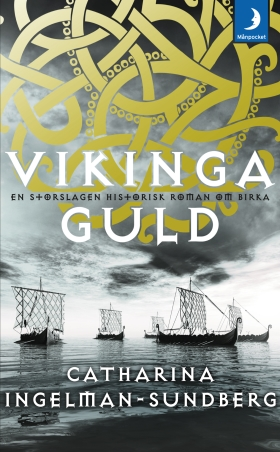 Vikingaguld av Catharina Ingelman-Sundberg