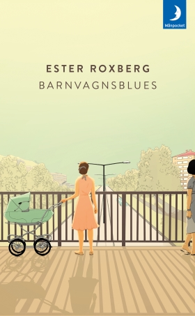 Barnvagnsblues av Ester Roxberg