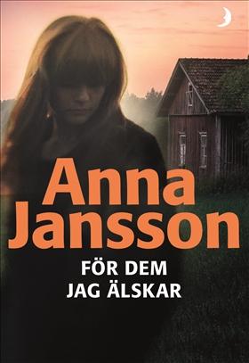 För dem jag älskar av Anna Jansson