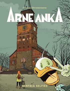 Arne Anka. Mentala selfies av Charlie Christensen