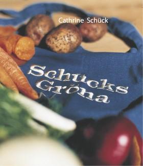 Schücks gröna av Cathrine Schück