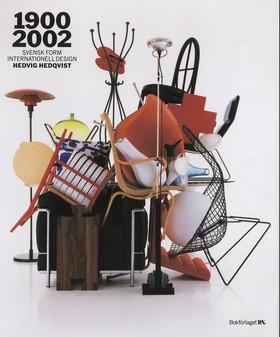 1900-2002 : svensk form - internationell design av Hedvig Hedqvist